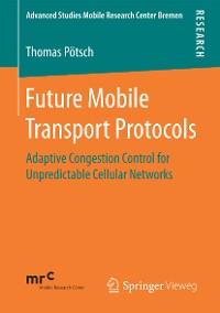 Cover Future Mobile Transport Protocols