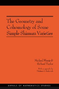 Cover The Geometry and Cohomology of Some Simple Shimura Varieties. (AM-151), Volume 151