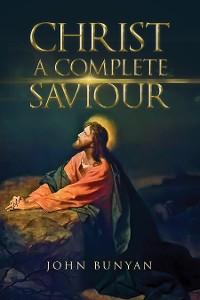 Cover Christ A Complete Saviour