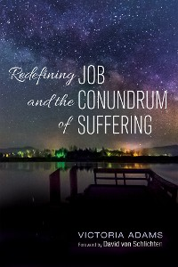 Cover Redefining Job and the Conundrum of Suffering