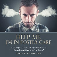 Cover Help Me, I'M in Foster Care