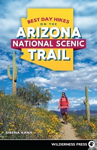 Cover Best Day Hikes on the Arizona National Scenic Trail