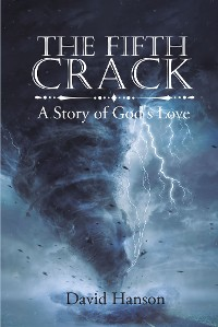 Cover The Fifth Crack - A Story of God's Love