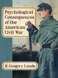 Cover Psychological Consequences of the American Civil War