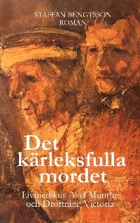 Cover DET KÄRLEKSFULLA MORDET