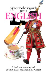 Cover The Xenophobe's Guide to the English
