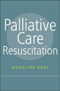 Cover Palliative Care Resuscitation