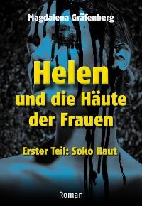 Cover Helen und die Häute der Frauen - Erster Teil: SOKO Haut