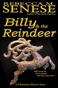 Cover Billy & the Reindeer: A Christmas Horror Story