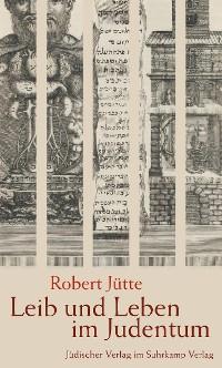 Cover Leib und Leben im Judentum