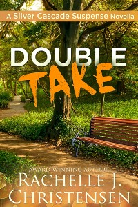 Cover Double Take: Silver Cascade Suspense Novella