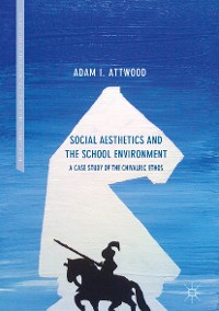 Cover Social Aesthetics and the School Environment