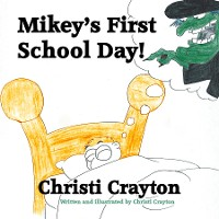 Cover Mikey's First School Day