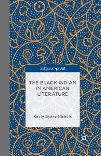 Cover The Black Indian in American Literature
