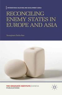 Cover Reconciling Enemy States in Europe and Asia