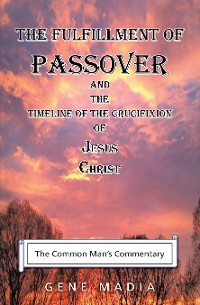 Cover The Fulfillment of Passover