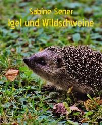 Cover Der kleine Wichtelmann bei den Igeln und Wildschweinen