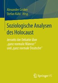 Cover Soziologische Analysen des Holocaust