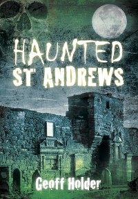 Cover Haunted St Andrews