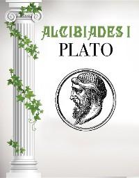 Cover Alcibiades I