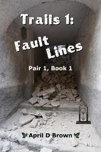Cover Trails 1: Fault Lines