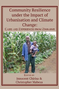 Cover Community Resilience under the Impact of Urbanisation and Climate Change