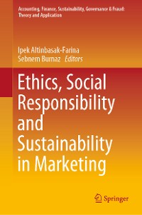 Cover Ethics, Social Responsibility and Sustainability in Marketing