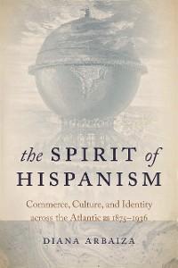 Cover The Spirit of Hispanism