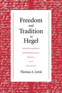 Cover Freedom and Tradition in Hegel