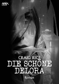 Cover DIE SCHÖNE DELORA