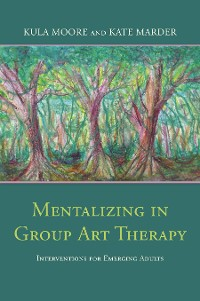 Cover Mentalizing in Group Art Therapy