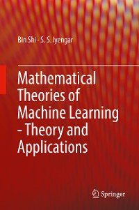Cover Mathematical Theories of Machine Learning - Theory and Applications