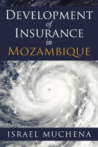 Cover Development of Insurance in Mozambique