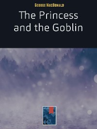 Cover The Princess and the Goblin