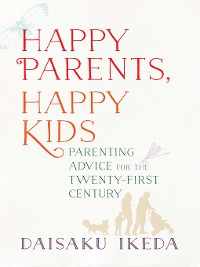 Cover Happy Parents, Happy Kids