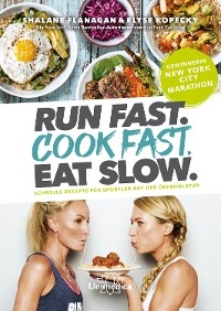 Cover Run Fast. Cook Fast. Eat Slow.