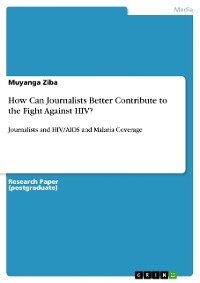 Cover How Can Journalists Better Contribute to the Fight Against HIV?