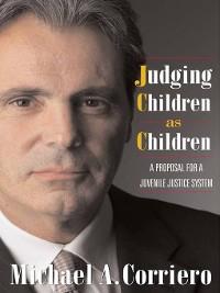 Cover Judging Children As Children