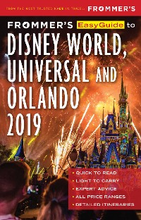 Cover Frommer's EasyGuide to DisneyWorld, Universal and Orlando 2019