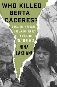 Cover Who Killed Berta Caceres?