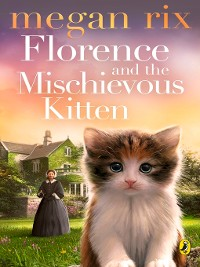 Cover Florence and the Mischievous Kitten