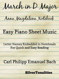 Cover March In D Major Anna Magdalena Notebook Easy Piano Sheet Music