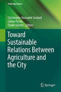 Cover Toward Sustainable Relations Between Agriculture and the City