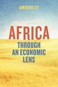 Cover Africa through an Economic  Lens