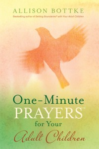 Cover One-Minute Prayers for Your Adult Children