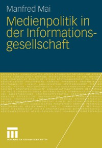 Cover Medienpolitik in der Informationsgesellschaft