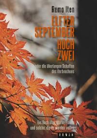 Cover Elfter September hoch Zwei oder die überlangen Schatten des Verbrechens