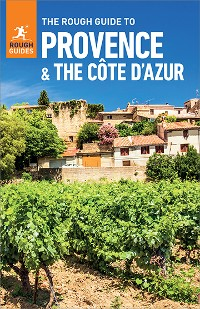 Cover The Rough Guide to Provence & Cote d'Azur (Travel Guide eBook)
