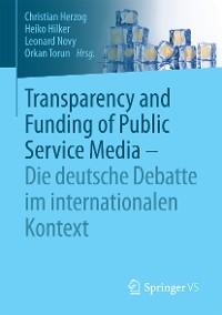 Cover Transparency and Funding of Public Service Media – Die deutsche Debatte im internationalen Kontext
