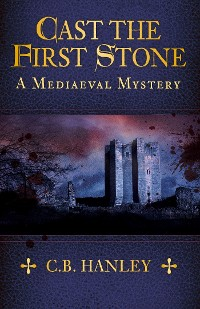 Cover Cast the First Stone